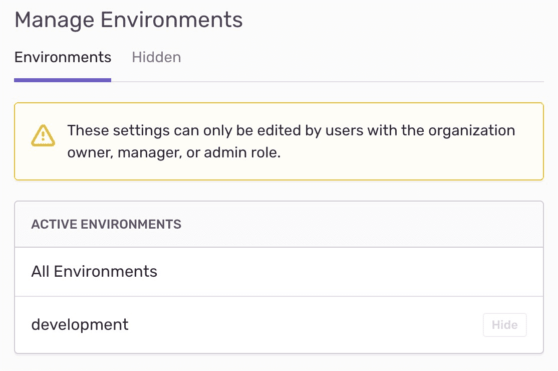 The Manage Environments page has two tabs for Environments and Hidden.